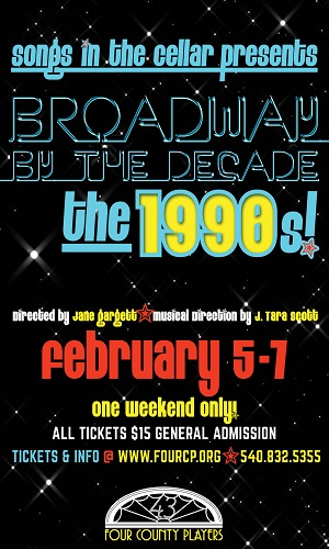 Songs in the Cellar: Broadway by the Decade: The 1990s!
